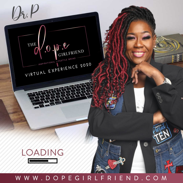 The Dope Girlfriend Virtual Experience 2020 B